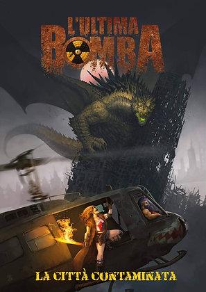L'Ultima Bomba - La Città Contaminata