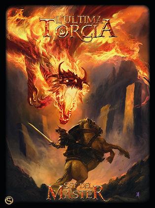 L'Ultima Torcia - Set del Master