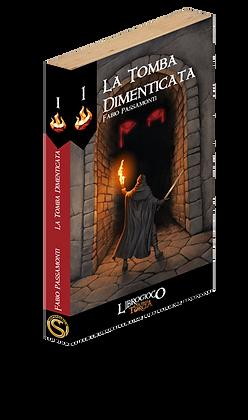 L'Ultima Torcia - La Tomba Dimenticata (LibroGioco)