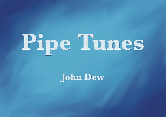 Pipe Tunes (Book) by John Dew