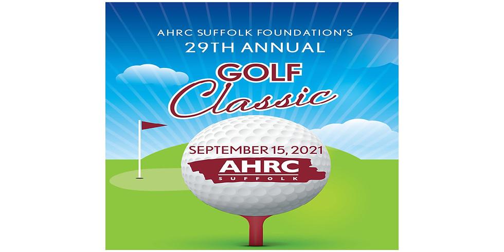 AHRC Suffolk Foundation's 29th Golf Classic