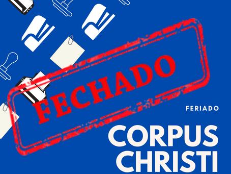Não haverá expediente na próxima Quinta-feira (11/06/2020) devido ao Feriado de Corpus Christi