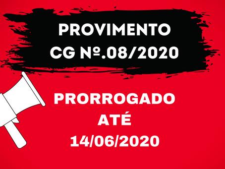 Provimento CG nº.08/2020 é prorrogado até 14/06/2020, conforme Comunicado nº.421/2020 - DICOGE 5.1