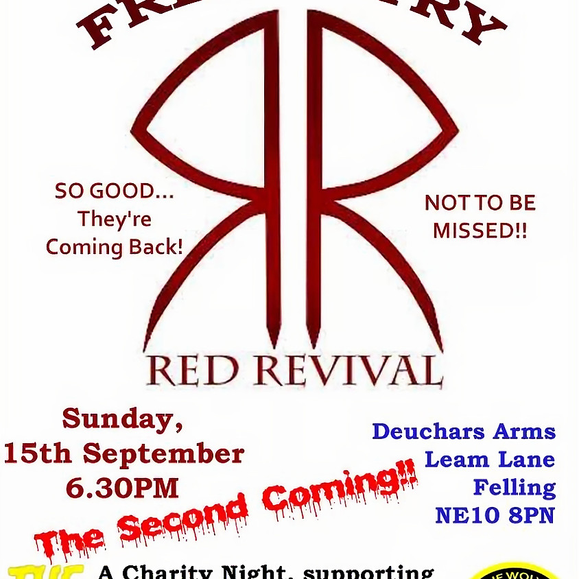 Tyne wolves BTC presents RED REVIVAL live music
