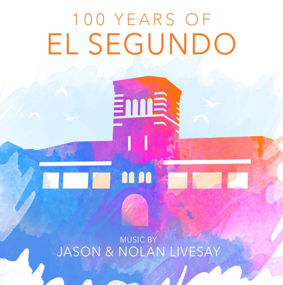 """100 Years of El Segundo"" Album Cover Art"