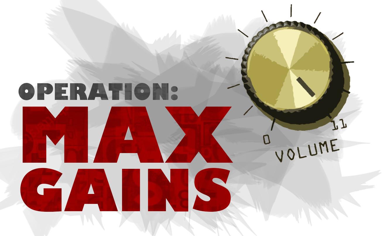 """Operation: Max Gains"" Key Art"