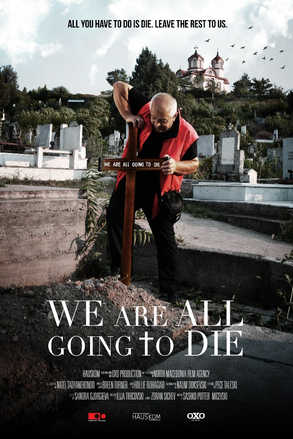 We Are All Going To Die - Сите ќе умреме
