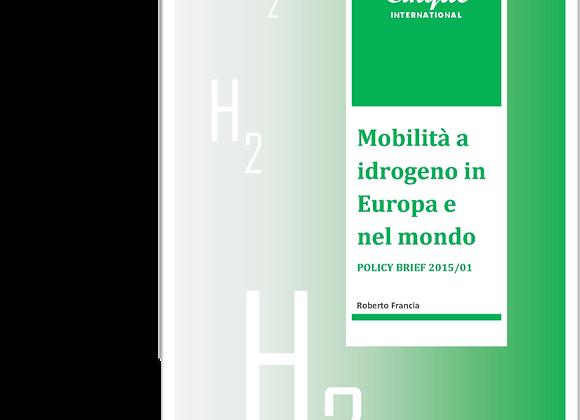 Mobilità a idrogeno in Europa e nel mondo