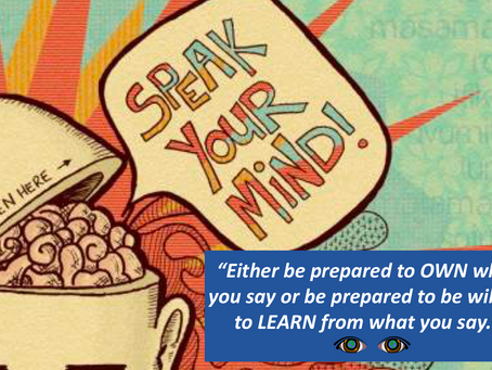 Speak Your Mind: Own It or Learn From It