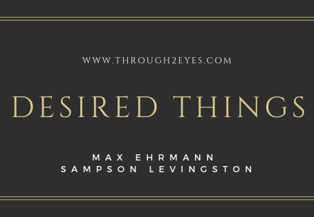 Desired Things