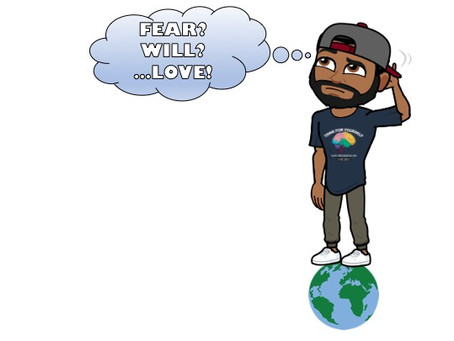 Fear and Will.... and Love