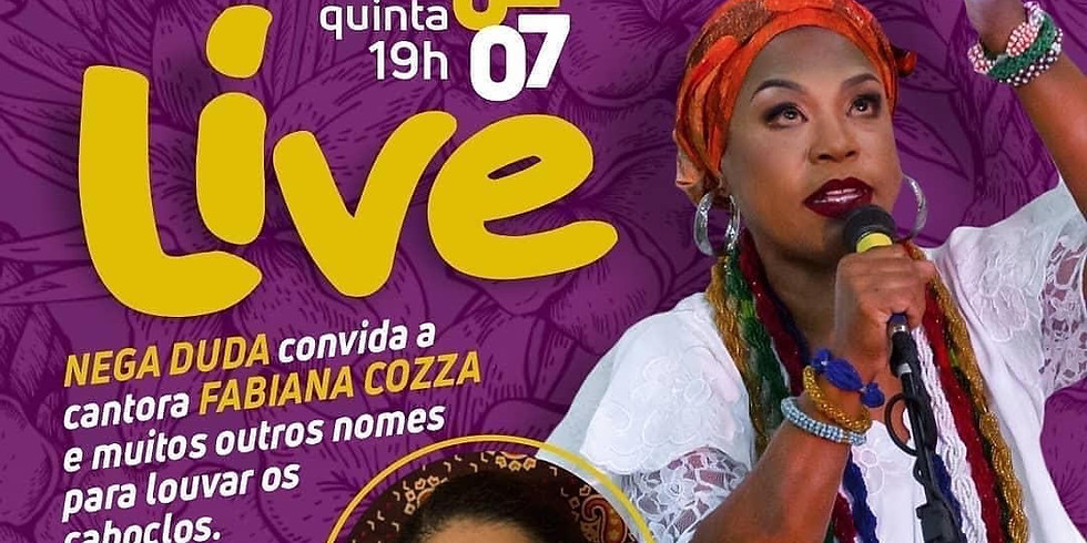 LIVE Samba de Roda Nega Duda - convida Fabiana Cozza