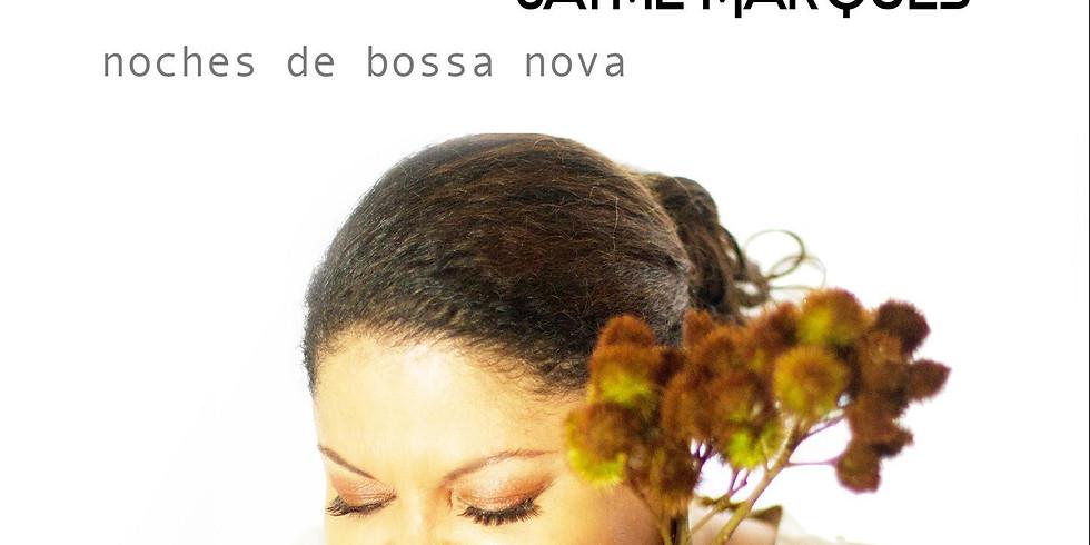 Noches de Bossa Nova - invitado Jayme Marques