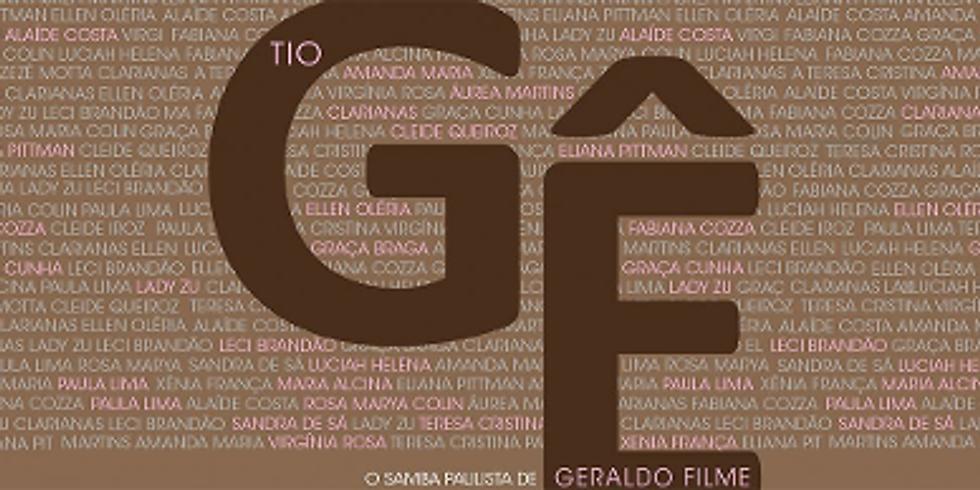 Tio Gê - O samba paulista de Geraldo Filme