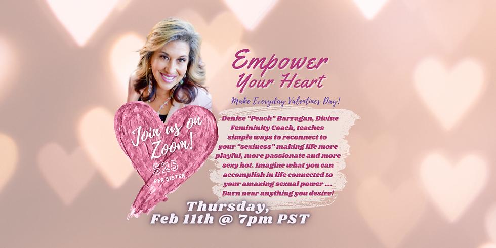 Empower Your Heart Workshop