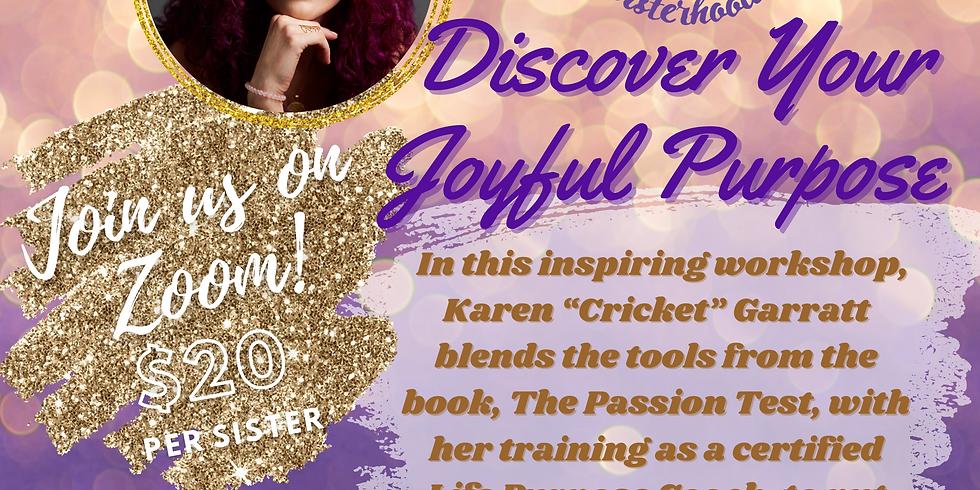 Discover Your Joyful Purpose
