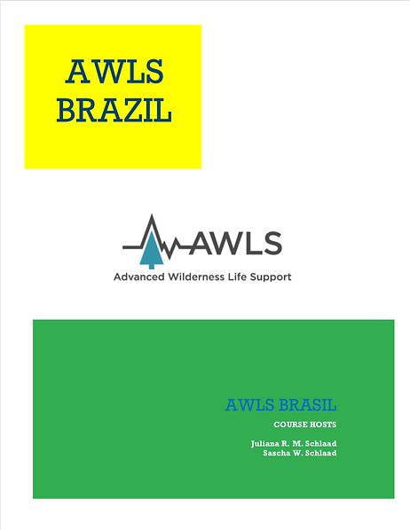 Advanced Wilderness Life Support (AWLS) Brasil - Curso avançado de Medicina de Áreas Remotas em SP