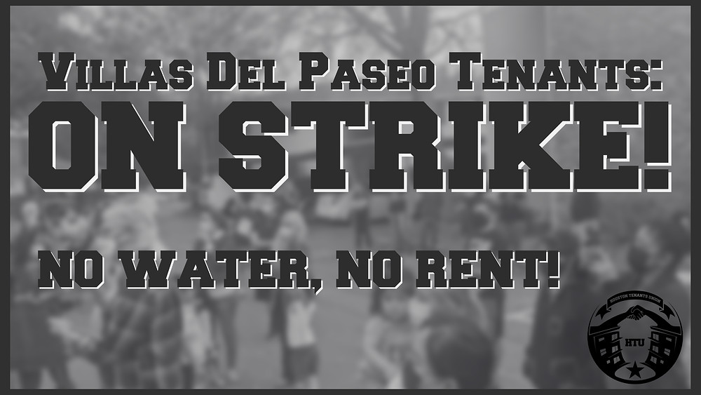"""Banner that says """"Villas Del Paseo Tenants: On Strike! No Water, No Rent!"""