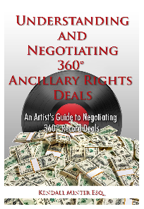 UNDERSTAND AND NEGOTIATING 360 ANCILLARY RIGHTS DEALS