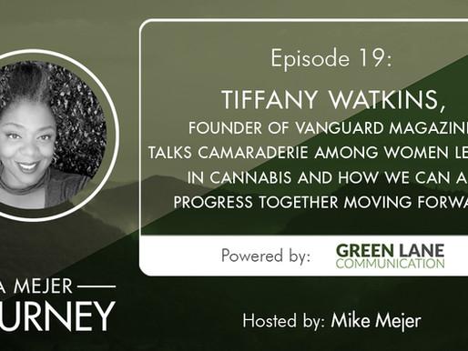 Episode 19: Tiffany Watkins, Founder of Vanguard Magazine, Talks Camaraderie and Community