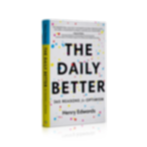 THE DAILY BETTER BY HENRY EDWARDS