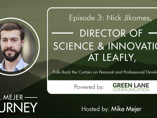 Episode 3: Nick Jikomes, Director of Science & Innovation at Leafly
