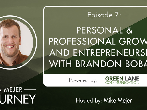 Episode 7: Personal & Professional Growth and Entrepreneurship with Brandon Bobart