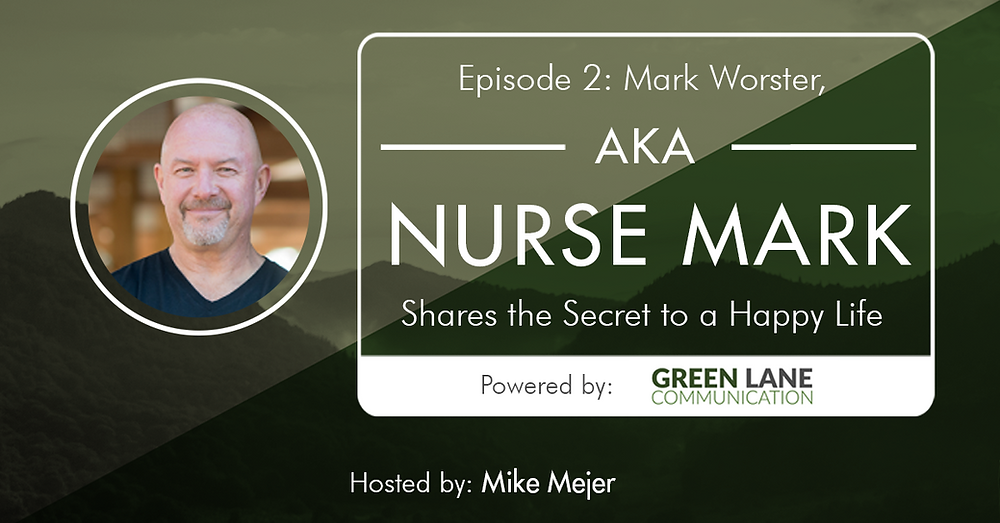 A Mejer Journey Episode 2 Mark Worster AKA Nurse Mark