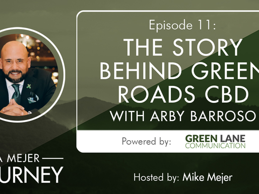Episode 11: The Entrepreneurial Path of Green Roads Co-Founder, Arby Barroso