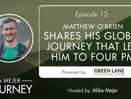 Episode 13: Matthew O'Brien Shares His Global Journey That Led Him To Four PM