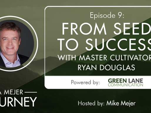 Episode 9: From Seed to Success with Ryan Douglas