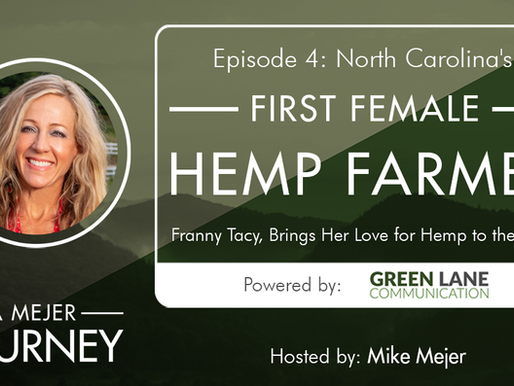Episode 4: North Carolina's First Female Hemp Farmer, Franny Tacy, Brings Her Love for Hemp