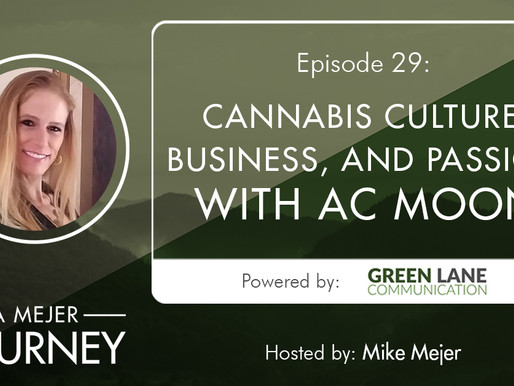 Episode 29: Cannabis Culture, Business, and Passion with AC Moon
