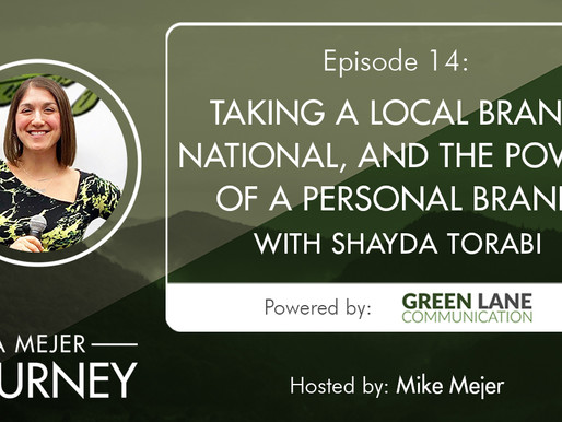 Episode 14: Taking a Local Brand National, and the Power of a Personal Brand with Shayda Torabi