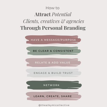 How To Attract Potential Clients, Creatives and Agencies Through Personal Branding