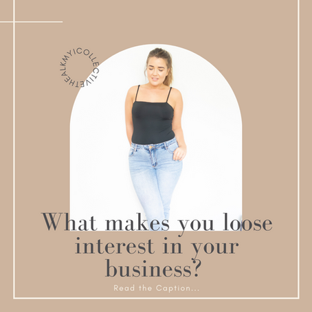 What Makes You Lose Interest in Your Business?
