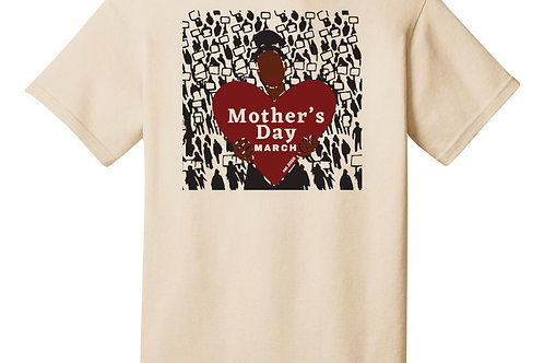 Mother's Day March T-Shirt