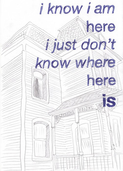 """""""Where here is..."""""""