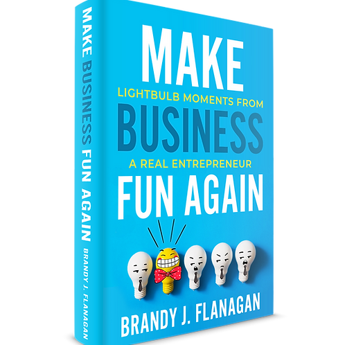Autographed Book: Make Business Fun Again