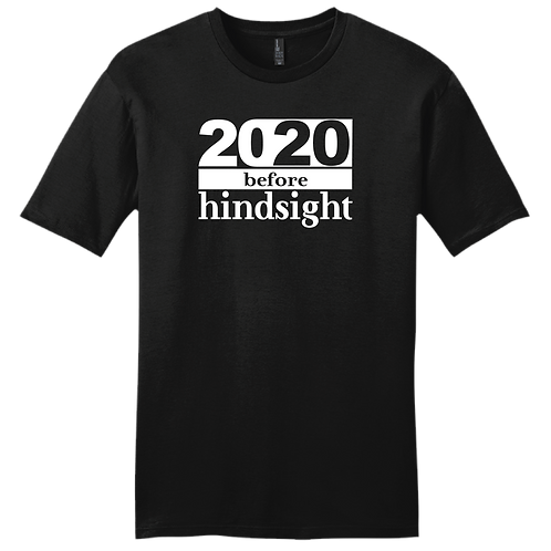 20/20 Hindsight | T-Shirt - Black