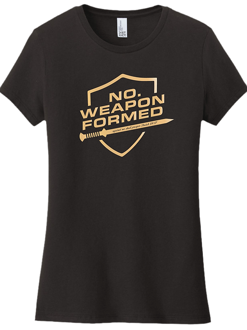 No Weapon Formed Female T-Shirt - Black w/ Gold