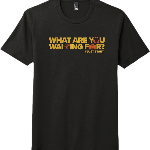 What Are You Waiting For? T-Shirt - Black