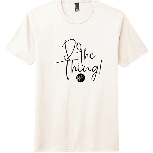 Do The Thing! T-Shirt - Natural