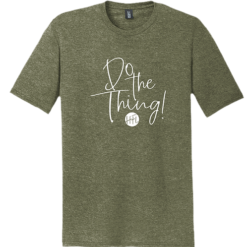 Do The Thing! T-Shirt - Military Green Frost