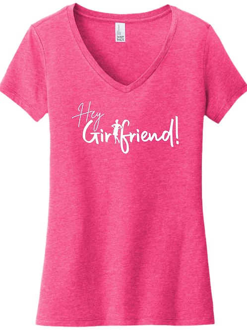 Hey Girlfriend! - Universal Sista V-Neck T-Shirt   Fuchsia