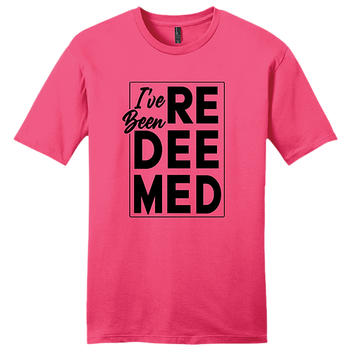 I've Been Redeemed | T-Shirt - Neon Pink