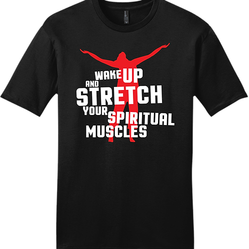 Wake Up and Stretch T-Shirt - Black