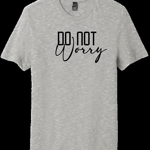 Do Not Worry T-Shirt - Light Grey