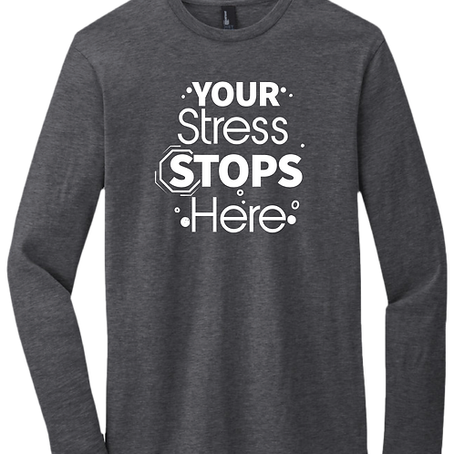 Your Stress Stops Here - Long Sleeve T-Shirt - Heather Charcoal