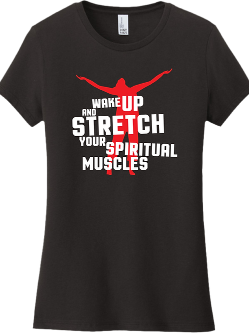 Wake Up and Stretch Female T-Shirt - Black
